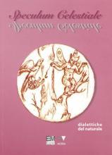 Speculum Celestiale - Dialettiche del Naturale